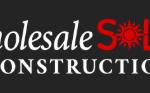 Wholesale Solar Construction