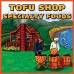 Tofu Shop Specialty Foods